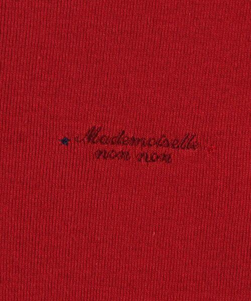 Mademoiselle NONNON / マドモアゼルノンノン Tシャツ   スーピマコットンフライス 刺繍入りTシャツ   詳細2