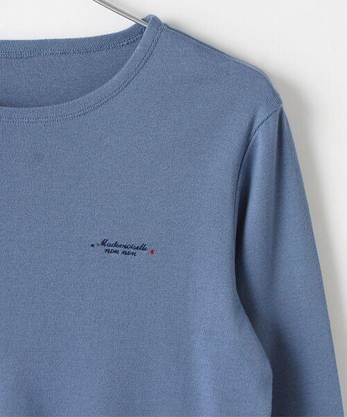 Mademoiselle NONNON / マドモアゼルノンノン Tシャツ   スーピマコットンフライス 刺繍入りTシャツ   詳細7