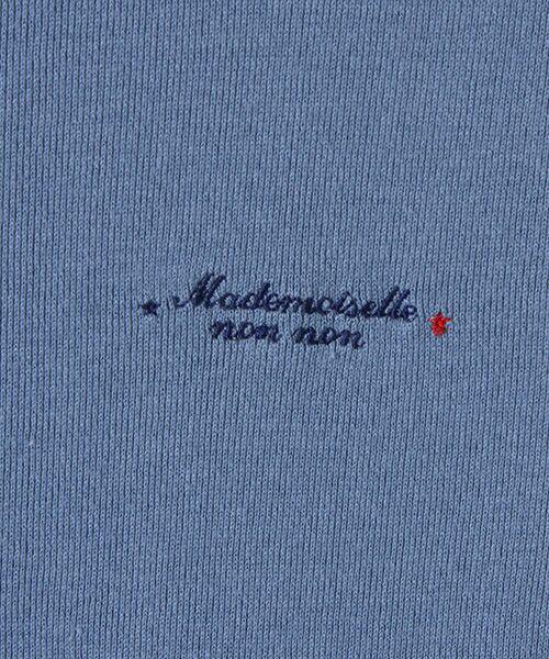 Mademoiselle NONNON / マドモアゼルノンノン Tシャツ   スーピマコットンフライス 刺繍入りTシャツ   詳細9